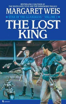 The lost king /  by Margaret Weis.