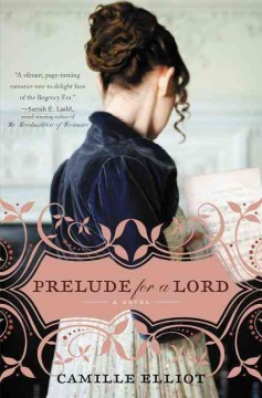 Prelude for a lord /  Camille Elliot.
