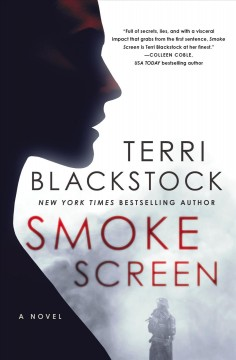 Smoke screen /  Terri Blackstock. - Terri Blackstock.