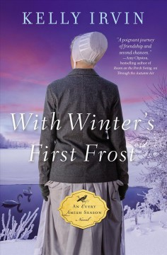 With winter's first frost /  Kelly Irvin. - Kelly Irvin.