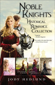Noble Knights Historical Romance Collection /  Jody Hedlund.