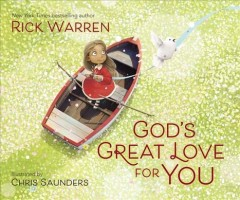 God's great love for you /  New York times bestselling author Rick Warren ; illustrated by Chris Saunders.