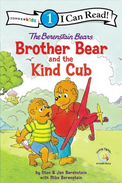 The Berenstain Bears and the golden rule /  created by Stan and Jan Berenstain ; written by Mike Berenstain. - created by Stan and Jan Berenstain ; written by Mike Berenstain.