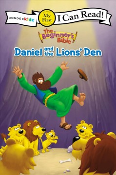 Daniel and the lions' den /  illustrated by Denis Alonso. - illustrated by Denis Alonso.