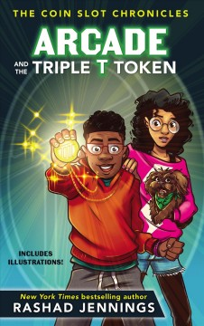 Arcade and the Triple T token /  Rashad Jennings.