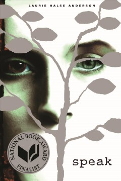 Speak /  Laurie Halse Anderson.
