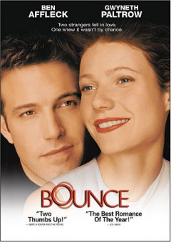 Bounce /  director, Don Roos. - director, Don Roos.