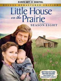 Little house on the prairie : season eight [6-disc set] / an NBC production in association with Ed Friendly ; producers, Michael Landon, Kent McCray, John Hawkins, B.W. Sanders ; writers, Blanche Hanalis, Michael Landon ; director, Michael Landon [and five others].
