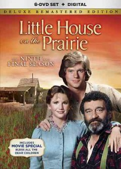 Little house on the prairie : the ninth and final season / directed by Maury Dexter.