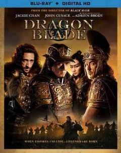 Dragon blade /  produced by Jackie Chan, Susanna Tsang ; written and directed by Daniel Lee. - produced by Jackie Chan, Susanna Tsang ; written and directed by Daniel Lee.