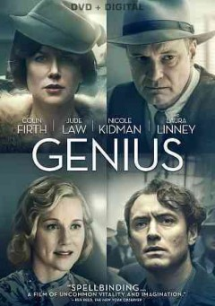 Genius /  producers, James J. Bagley [and five others] ; writers, A. Scott Berg, John Logan ; director, MIchael Grandage.