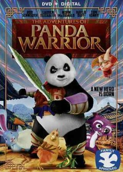 The adventures of Panda Warrior /  producers, Wang Dan, Bessie Cheuk, Ye Maoxi, Meta Chan ; writers, Andy Ng Yiu-kuen, Lam Fung ; director, Leo Lo.