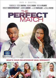 The perfect match /  writer, Brandon Broussard, Gary Hardwick, Dana Verde ; producer, Queen Latifah [and four others] ; director, Billie Woodruff.
