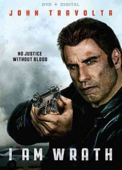 I am wrath /  Patriot Pictures & Saban Films present ; in association with Hannibal Classics ; produced by Michael Mendelsohn, Robert Carliner ; screenplay by Paul Sloan ; story by Yvan Gauthier ; directed by Chuck Russell.