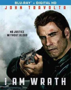 I am wrath /  Patriot Pictures & Saban Films present in association with Hannibal Classics ; produced by Michael Mendelsohn, Robert Carliner ; screenplay by Paul Sloan ; story by Yvan Gauthier ; directed by Chuck Russell.