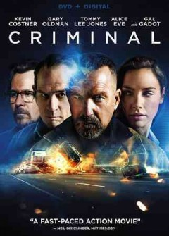 Criminal /  writers, Douglas Cook, David Weisberg ; producers, Chris Bender [and six others] ; director, Ariel Vromen. - writers, Douglas Cook, David Weisberg ; producers, Chris Bender [and six others] ; director, Ariel Vromen.