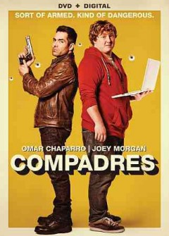 Compadres /  Pantelion presents in association with Lionsgate and Televisa Cine a Draco Films Production; producers, Francisco Gonzales Compean, Ben Odell ; writers, Enrique Begne, Ted Perkins, Gabriel Ripstein ; director, Enrique Begne.