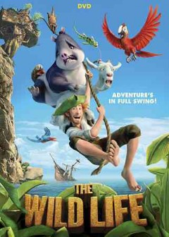 The wild life /  Summit Entertainment presents Studiocanal and NWave pictures present in association with Anton Capital Entertainment S.C.A. and Illuminata Pictures; director, Vincent Kesteloot ; writers, Lee Christopher, Domonic Paris, Graham Welldon ; producers, Ben Stassen, Caroline Van Iseghem.