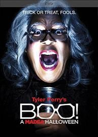 Boo! : a Madea Halloween / producers, Tyler Perry, Ozzie Areu, Will Areu ; writer, Tyler Perry ; director, Tyler Perry.
