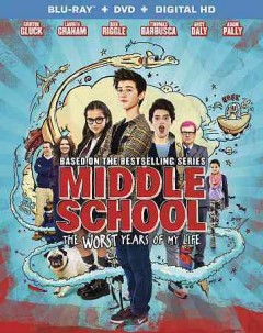 Middle school, the worst years of my life /  writers, Chris Bowman, Hubbel Palmer, Kara Holden ; producers, Leopoldo Gout, Bill Robinson ; director, Steve Carr. - writers, Chris Bowman, Hubbel Palmer, Kara Holden ; producers, Leopoldo Gout, Bill Robinson ; director, Steve Carr.