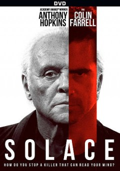 Solace /  Lionsgate Premiere and Grindstone Entertainment Group and Silver Reel ; directed by Afonso Poyart ; written by Sean Bailey, Ted Griffin ; produced by Beau Flynn, Thomas Augsberger, Tripp Vinson, Mathias Emcke, Claudia Bluemhuber.