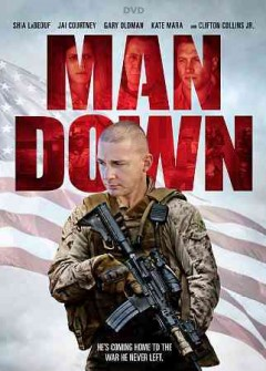 Man down /  Lionsgate presents ; an MPower Pictures, Krannel Pictures, Binary Light production ; a movie by Dito Montiel ; produced by Jon Burton, Dawn Krantz, Stephen McEveety ; story by Adam G. Simon ; screenplay by Adam G. Simon and  Dito Montiel ; directed by Dito Montiel.