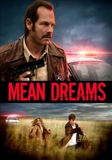 Mean dreams : the law won't protect you / writer, Kevin Coughlin, Ryan Grassby ; producer, William Woods, Allison Black ; director, Nathan Morlando.