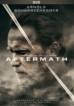 Aftermath /  an Emmett Furla Oasis Films production ; produced by Darren Aronofsky, Peter Dealbert, Eric Watson, Randall Emmett, Scott Franklin, Arnold Schwartzenegger, George Furla ; written by Javier Gullón ; directed by Elliott Lester.