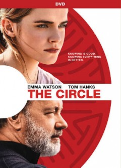 The circle /  EuropaCorp and Image Nation Abu Dhabi present in association with IM Global and Parkes + MacDonald Productions in association with Route One Entertainment ; a Playtone, Likely Story, 1978 Films production ; directed by James Ponsoldt ; screenplay by James Ponsoldt and Dave Eggers ; produced by Gary Goetzman, Anthony Bregman, James Ponsoldt.