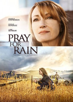 Pray for rain /  directed by Alex Ranarivelo ; written by Christina Moore, Gloria Musca ; produced by Ali Afshar.