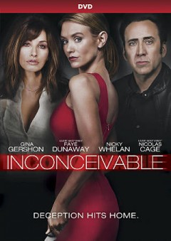 Inconceivable /  an Emmett Furla Oasis Films production; a Baker Entertainment Group production ; a Higrowth Films Limited production ; written by Chloe King ; produced by Randall Emmett, George Furla, Jonathan Baker, Hilary Shor, Mark Stewart ; directed by Jonathan Baker. - an Emmett Furla Oasis Films production; a Baker Entertainment Group production ; a Higrowth Films Limited production ; written by Chloe King ; produced by Randall Emmett, George Furla, Jonathan Baker, Hilary Shor, Mark Stewart ; directed by Jonathan Baker.