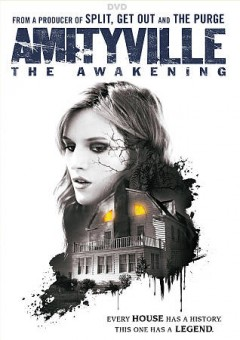 Amityville : the awakening / director and writer, Franck Khalfoun ; producers, Jason Blum, Daniel Farrands, Casey la Scala. - director and writer, Franck Khalfoun ; producers, Jason Blum, Daniel Farrands, Casey la Scala.