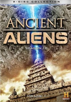 Ancient aliens.  produced by Prometheus Entertainment for History.