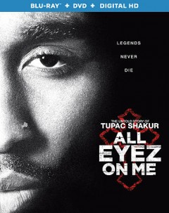 All eyez on me /  Summit Entertainment and Morgan Creek Entertainment ; produced by L.T. Hutton and David C. Robinson ; written by Jeremy  Haft & Eddie Gonzalez & Steven Bagatourian ; directed by, Benny Boom. - Summit Entertainment and Morgan Creek Entertainment ; produced by L.T. Hutton and David C. Robinson ; written by Jeremy  Haft & Eddie Gonzalez & Steven Bagatourian ; directed by, Benny Boom.