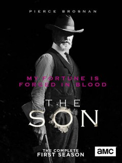 The son.  directors, Kevin Dowling [and five others] ; writers, Philipp Meyer [and five others].