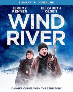Wind river /  Wind River Productions ; producers, Basil Iwanyk, Peter Berg, Matthew George, Wayne L. Rogers, Elizabeth A. Bell ; writer/director, Taylor Sheridan. - Wind River Productions ; producers, Basil Iwanyk, Peter Berg, Matthew George, Wayne L. Rogers, Elizabeth A. Bell ; writer/director, Taylor Sheridan.
