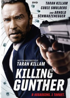Killing Gunther /  Saban Films, StarStream Media present ; in association with Miscellaneous Entertainment and RuYi Media, Folktale Productions and Rowdy Row Productions ; produced by Rookfield Production Limited ; written and directed by Taran Killam ; produced by Kim Leadford, Steven Squillante, Taran Killam, Ash Sarohia.