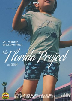The Florida project /  June Pictures presents ; a Cre Film and Freestyle Picture Co. production ; a film by Sean Baker ; produced by Sean Baker, Chris Bergoch, Shih-Ching Tsou, Andrew Duncan, Alex Saks, Kevin Chinoy, Francesca Silvestri ; written by Sean Baker & Chris Bergoch ; directed by Sean Baker. - June Pictures presents ; a Cre Film and Freestyle Picture Co. production ; a film by Sean Baker ; produced by Sean Baker, Chris Bergoch, Shih-Ching Tsou, Andrew Duncan, Alex Saks, Kevin Chinoy, Francesca Silvestri ; written by Sean Baker & Chris Bergoch ; directed by Sean Baker.