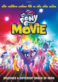My little pony : the movie / director, Jayson Thiessen ; writers, Meghan McCarthey [and three others] ; producers, Brian Goldner [and three others]. - director, Jayson Thiessen ; writers, Meghan McCarthey [and three others] ; producers, Brian Goldner [and three others].