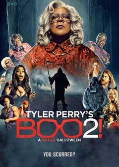 Boo 2! : a Madea Halloween / director and writer, Tyler Perry ; producer, Will Areu, Ozzie Arue, Tyler Perry, Mark E. Swinton.