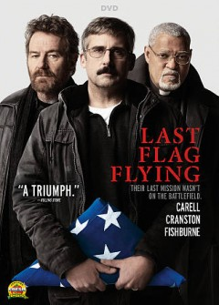 Last flag flying /  directed by Richard Linklater ; screenplay by Richard Linklater & Darryl Ponicsan ; produced by Ginger Sledge, Richard Linklater, John Sloss ; a Detour Filmproduction ; a Zenzero Pictures/Cinetic Media production ; an Amazon Studios presentation ; a Richard Linklater film. - directed by Richard Linklater ; screenplay by Richard Linklater & Darryl Ponicsan ; produced by Ginger Sledge, Richard Linklater, John Sloss ; a Detour Filmproduction ; a Zenzero Pictures/Cinetic Media production ; an Amazon Studios presentation ; a Richard Linklater film.