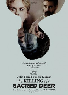 The killing of a sacred deer /  A24 Films ; producers, Ed Guiney, Yorgos Lanthimos ; written by Yorgos Lanthimos and Efthimis Filippou ; directed by Yorgos Lanthimos. - A24 Films ; producers, Ed Guiney, Yorgos Lanthimos ; written by Yorgos Lanthimos and Efthimis Filippou ; directed by Yorgos Lanthimos.
