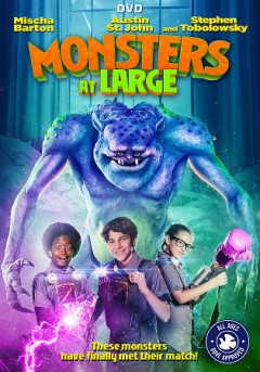 Monsters at large /  producers, Kenny Beaumont, Mark boot, Jason Murphy ; director, Jason Murphy.