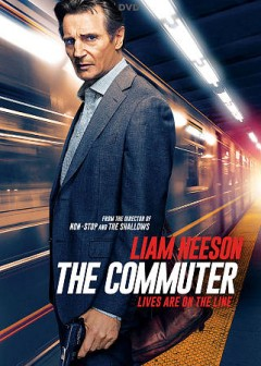 The commuter /  producers, Andrew Rona, Alex Heineman ; writers, Byron Willinger, Philip de Blasi, Ryan Engle ; director, Jaume Collet-Serra. - producers, Andrew Rona, Alex Heineman ; writers, Byron Willinger, Philip de Blasi, Ryan Engle ; director, Jaume Collet-Serra.