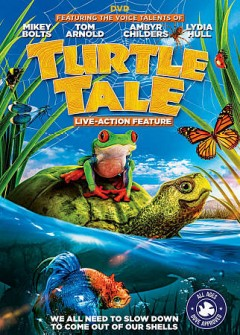 Turtle tale /  writer, Robert Mearns ; director, Luc Campeau. - writer, Robert Mearns ; director, Luc Campeau.