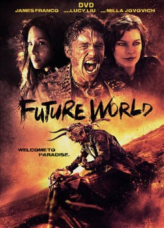 Future world /  Lionsgate Premiere, Grindstone Entertainment Group and AMBI Media Group present ; a 513 Films production ; in association with Black Sparrow, The Fyzz Facility ; produced by Scott Reed, Andrea Iervolino, Monika Bacardi, Vince Jolivette, Jay Davis ; written by Bruce Thierry Cheung, Jeremy Craig Cheung, Jay Davis ; directed by James Franco, Bruce Thierry Cheung.