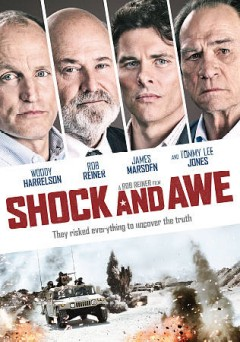 Shock and awe /  Acacia Entertainment presents a Castle Rock Entertainment and Savvy Media Holdings production ; in association with Voltage Pictures, The Fyzz Facility and Tunica-Biloxi Tribe of Louisiana ; produced by Matthew George, Ron Reiner, Michele Reiner, Elizabeth A. Bell ; written by Joey Hartstone; directed by Rob Reiner.