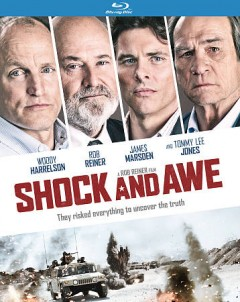 Shock and awe /  directed by Rob Reiner ; written by Joey Hartstone ; produced by Elizabeth A. Bell [and 3 others].
