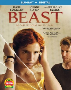 Beast /  A Roadside Attractions production ; producers, Ivana MacKinnon, Lauren Dark, Kristian Brodie ; writer/director, Michael Pearce. - A Roadside Attractions production ; producers, Ivana MacKinnon, Lauren Dark, Kristian Brodie ; writer/director, Michael Pearce.