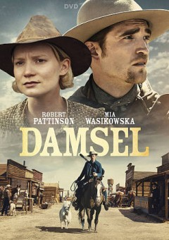 Damsel /  producers, Nathan Zellner, Chris Ohlson, David Zellner ; writers/directors, David Zellner, Nathan Zellner. - producers, Nathan Zellner, Chris Ohlson, David Zellner ; writers/directors, David Zellner, Nathan Zellner.